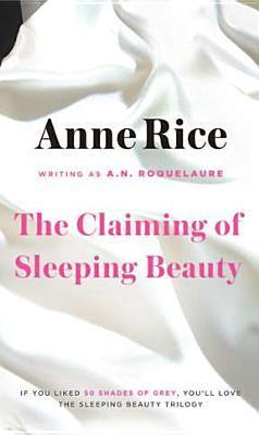 The Claiming of Sleeping Beauty(Sleeping Beauty 1)