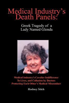 Medical Industry's Death Panels: Greek Tragedy of a Lady Named Glenda
