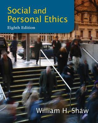 Social and personal ethics by william h shaw fandeluxe Choice Image