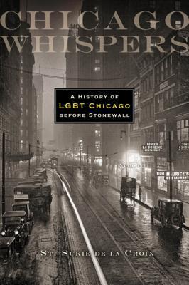 Chicago Whispers by St. Sukie de la Croix