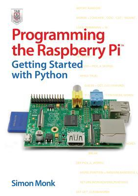 Download Programming The Raspberry Pi Getting Started With Python