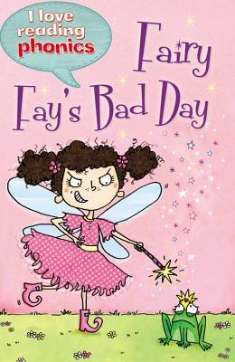 Fairy Fay's Bad Day