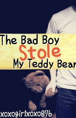 The Bad Boy Stole My Teddy Bear(The Bad Boy Stole My Teddy Bear 1)