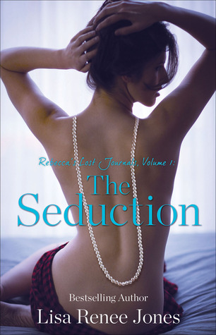 Rebecca's Lost Journals, Volume 1: The Seduction (Inside Out, #1.1)