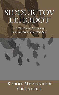 Shabbat Morning Transliterated Siddur