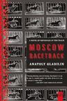 Moscow Racetrack: A Novel of Espionage at the Track