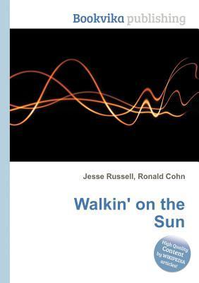 Walkin' on the Sun