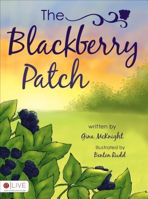 The Blackberry Patch by Gina McKnight