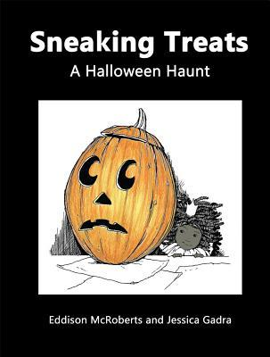 Sneaking Treats: A Halloween Haunt