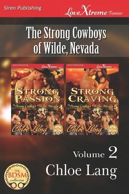 The Strong Cowboys of Wilde, Nevada: Volume 2 (The Strong Cowboys of Wilde, Nevada, #4-5)