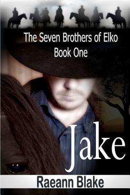 Jake(The Seven Brothers of Elko 1)