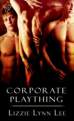 Corporate Plaything by Lizzie Lynn Lee