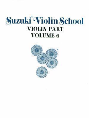 Suzuki Violin School, Vol 6: Violin Part