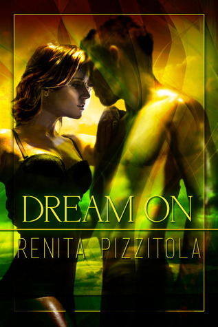 Dream On by Renita Pizzitola