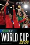 A History of the World Cup: 1930-2010