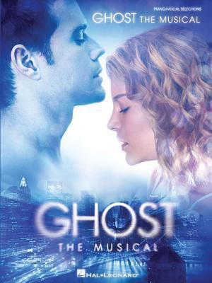 Ghost - The Musical: Vocal Selections