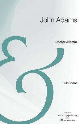 Doctor Atomic: Opera Full Score Archive Edition