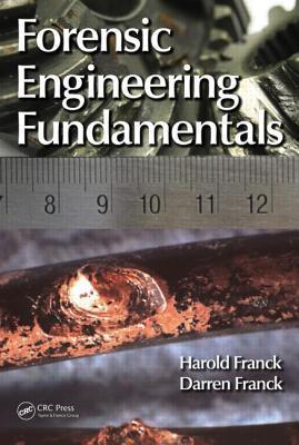 Forensic Engineering Fundamentals