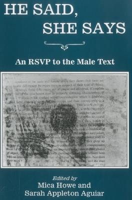 He Said, She Says: An Rsvp To The Male Text
