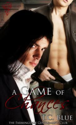 A Game of Chances (Farmingdale Gentleman's Club, #1)