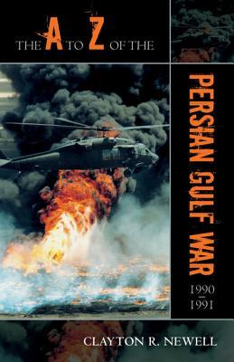 A to Z of the Persian Gulf War 1990-1991
