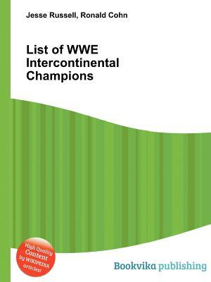List of Wwe Intercontinental Champions