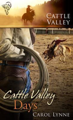 Flashback Friday Book Review: Cattle Valley Days (Cattle Valley #12) by Carol Lynne