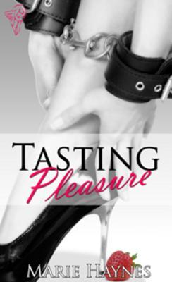 Tasting Pleasure (Pleasure, #1)