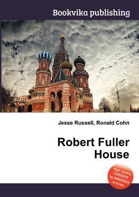 Robert Fuller House