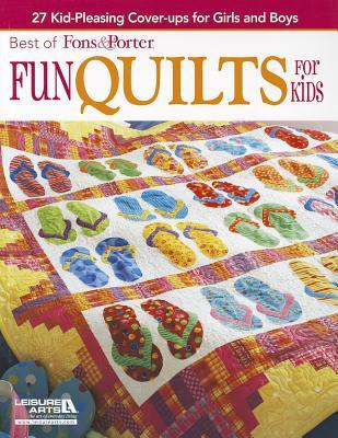 Fons Porter Fun Quilts For Kids By Marianne Fons