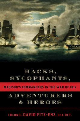 Hacks, Sycophants, Adventurers, & Heroes: Madison'...
