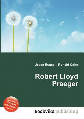 Robert Lloyd Praeger
