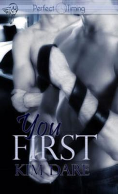 You First by Kim Dare