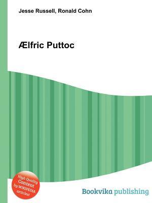 Aelfric Puttoc