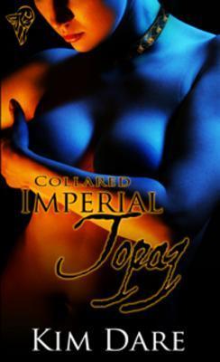 Imperial Topaz by Kim Dare