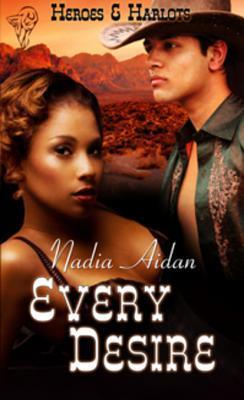 Every Desire by Nadia Aidan