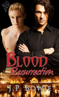 Blood Resurrection (My Vampire and I, #4)