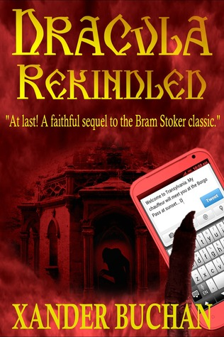 Dracula Rekindled: Part 1 of 2