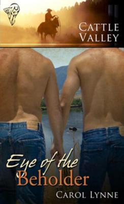 Flashback Friday Book Review: Eye of the Beholder (Cattle Valley #11) by Carol Lynne