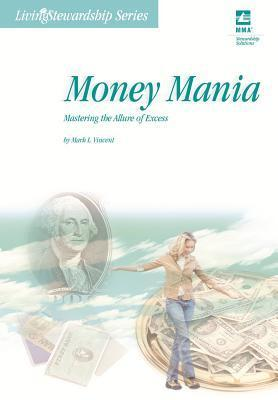 Money Mania: Mastering the Allure of Excess