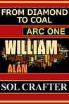 From Diamond to Coal: Arc One