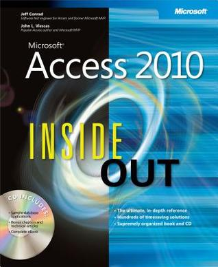 Microsoft Access 2010 Inside Out by Jeff Conrad