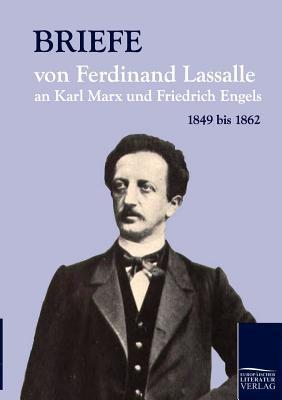 briefe-von-ferdinand-lassalle-an-karl-marx-und-friedrich-engels