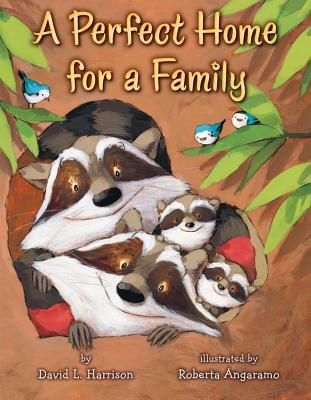 A Perfect Home for a Family by David L. Harrison