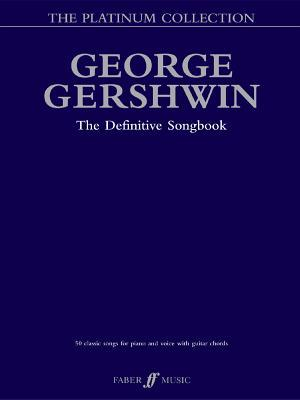 George Gershwin Platinum Collection: The Definitive Songbook