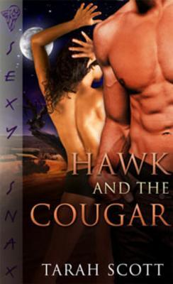 Hawk and the Cougar by Tarah Scott