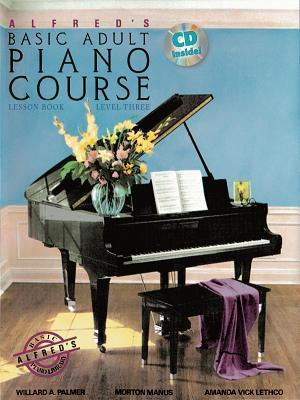 Alfred's Basic Adult Piano Course Lesson Book: Level Three