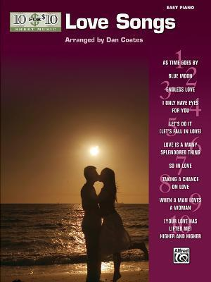 10 for 10 Sheet Music Love Songs: Easy Piano Solos