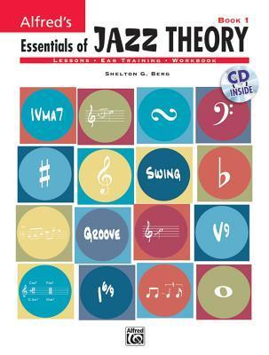 Alfred's Essentials Of Jazz Theory, Book 1 (Book & Cd)