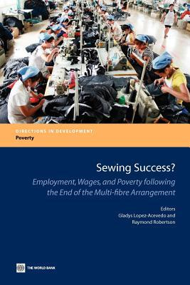 Sewing Success?: Employment, Wages, and Poverty Following the End of the Multi-Fibre Arrangement